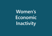 Causes and Consequences of Women's Economic Inactivity and Engagement in the Informal Economy