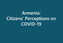 Armenia: Citizens' Perceptions on COVID-19
