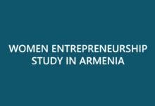 Women entrepreneurship study in Armenia